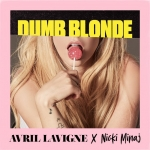 "Avril Lavigne x Nicki Minaj ""Dumb Blonde"""