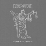 "DISPATCH ""Letter to Lady J."""