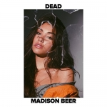 "Madison Beer ""Dead"""